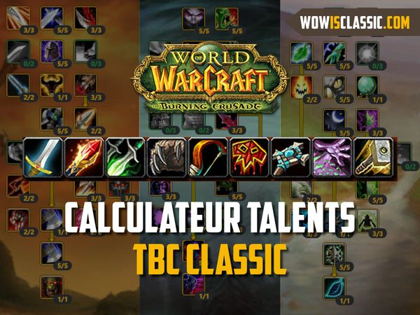 Calculateur de talents TBC Classic disponible sur le site !