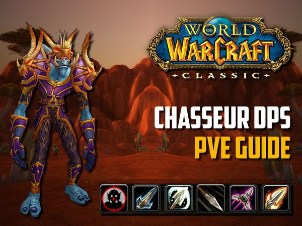 Guide Chasseur PvE - wow classic