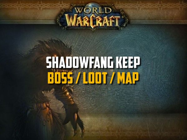 Classic WoW - Shadowfang Keep Guide (Boss, Loot, Map)