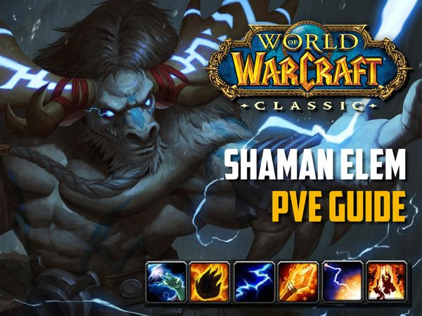 Elemental Shaman PvE Guide