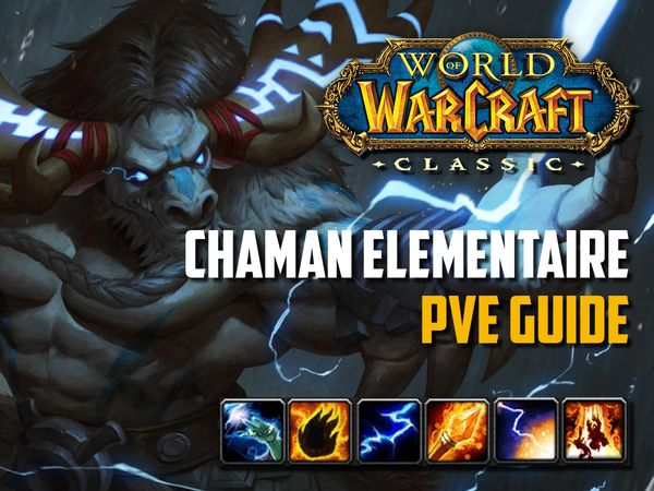 Guide Chaman Elem PvE wow classic
