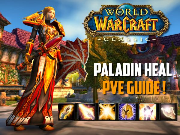 Guide Paladin Heal PvE wow classic