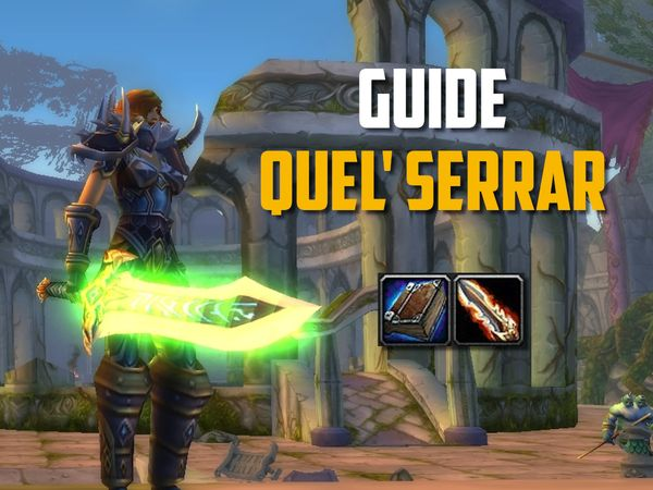 Quel'Serrar Guide in WoW Classic: How to get it?