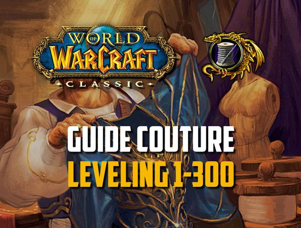 Guide Couture leveling 1-300
