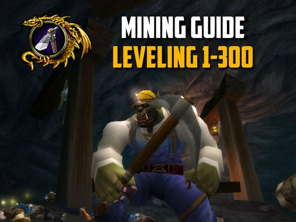 Mining Leveling Guide 1-300 classic wow