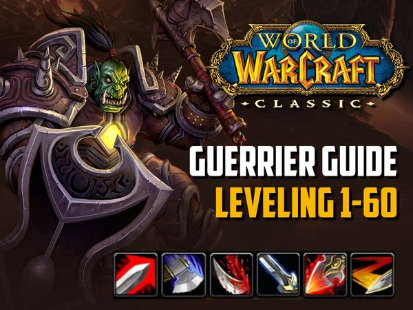 Guide guerrier leveling 1-60