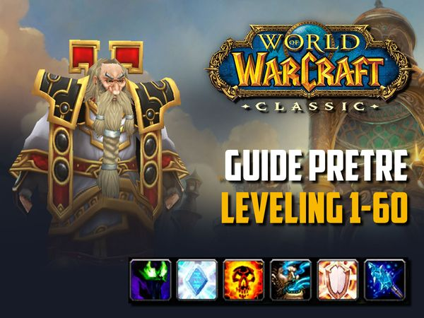 wow classic guide leveling pretre 1-60
