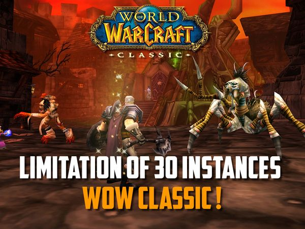 Limit of 30 Instances Per Day Added in WoW Classic