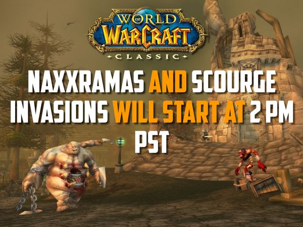 Naxxramas and Scourge Invasions Open December today at 2pm PST