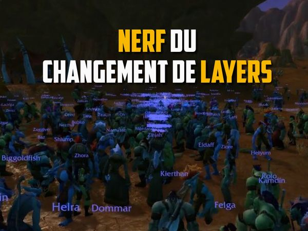 Nerf de changement de layer
