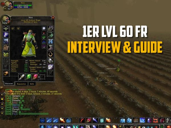 Nios - Le 1er lvl 60 francophone - Interview et Guide