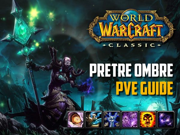Guide Prêtre Ombre PvE wow classic