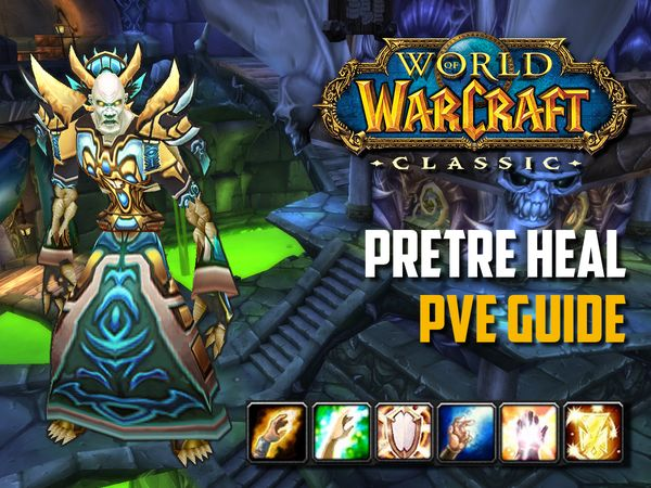 Guide Prêtre Heal PvE wow classic