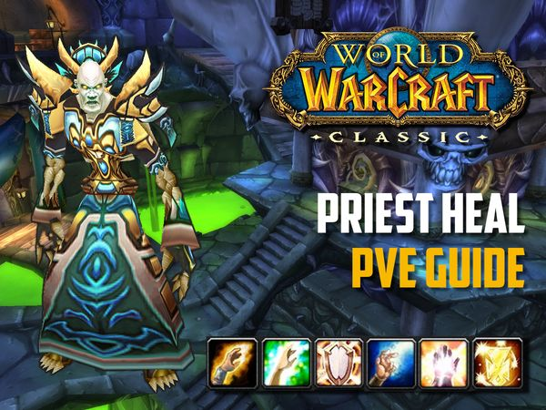 Heal priest pve guide wow classic