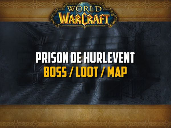 Guide de la Prison sur WoW Classic (Boss, Loot, Map)