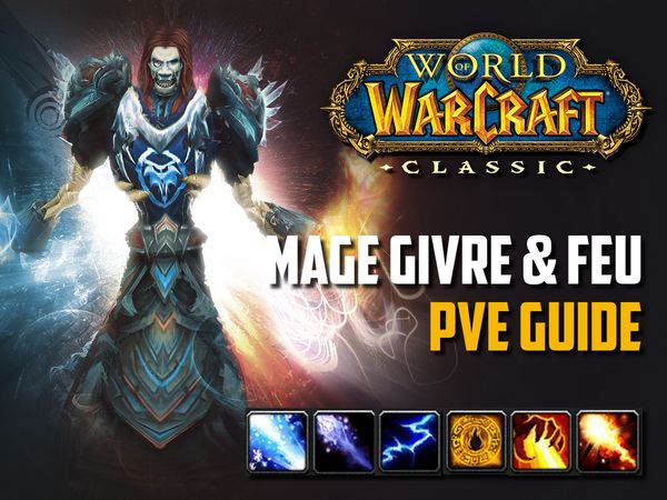 Guide Mage PvE givre et feu wow classic