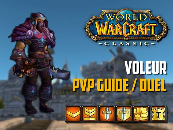 Guide Voleur PvP