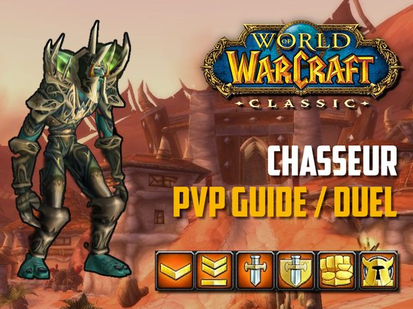 Guide Chasseur PvP