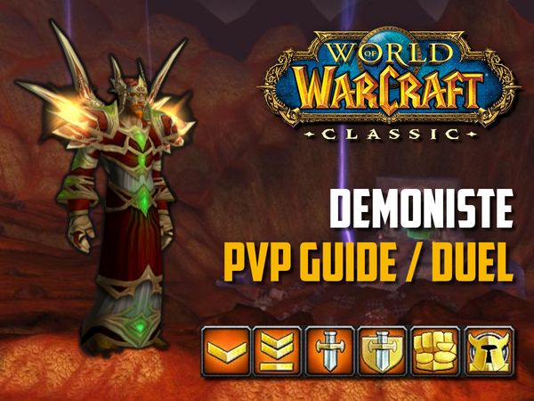 Guide Démoniste PvP