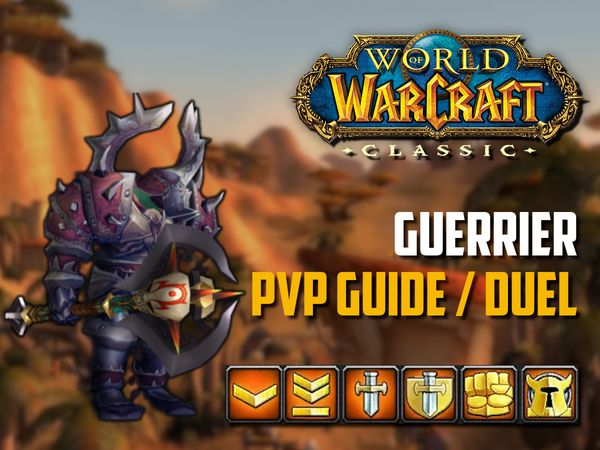Guide Guerrier PvP