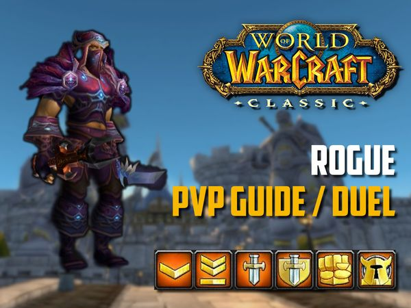 Rogue PvP Guide