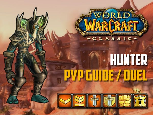 hunter PvP Guide