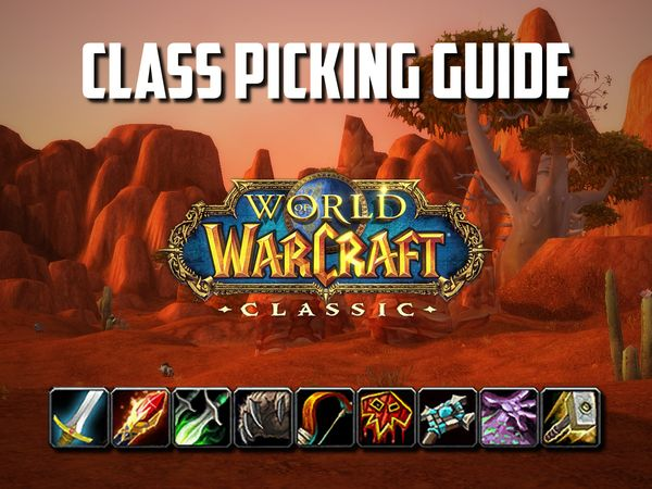What class you should pick in Classic WoW?