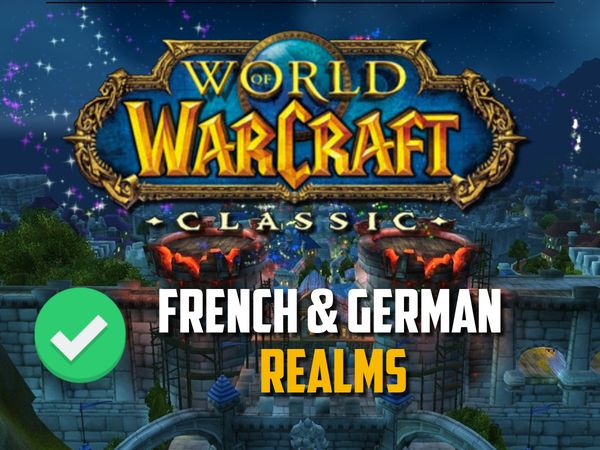 French and German Realms for Classic WoW