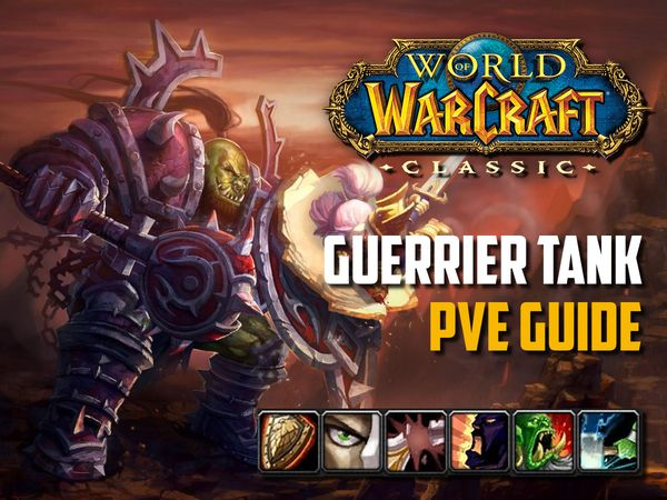 Guide Guerrier Tank PvE wow classic