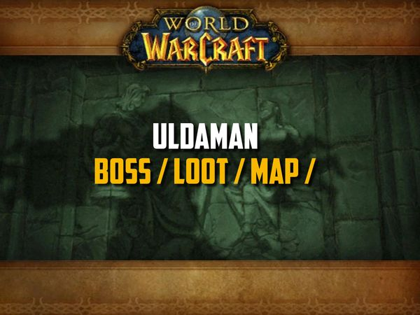 Guide de Uldaman sur WoW Classic (Boss, Loot, Map)