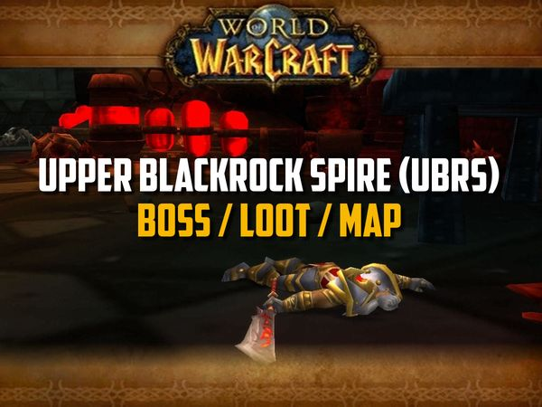 Classic WoW - Upper Blackrock Spire Guide (Boss, Loot, Map)