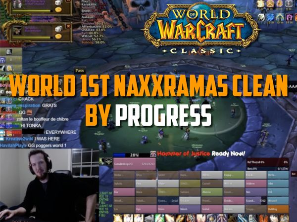 World First WoW Classic Naxxramas Clear by Progress !