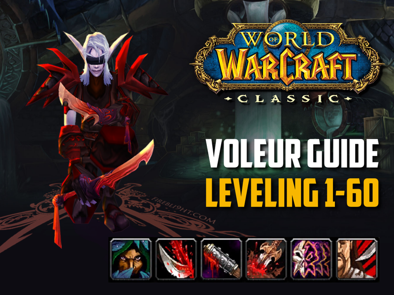 voleur wow classic leveling 1-60
