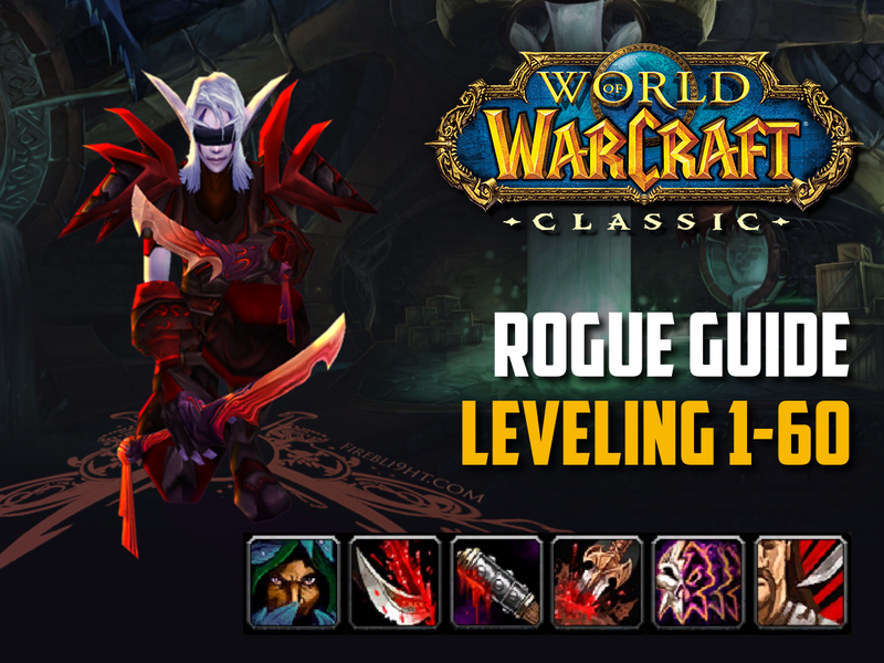 Classic WoW - Rogue Guide leveling (1-60) - Best Tips
