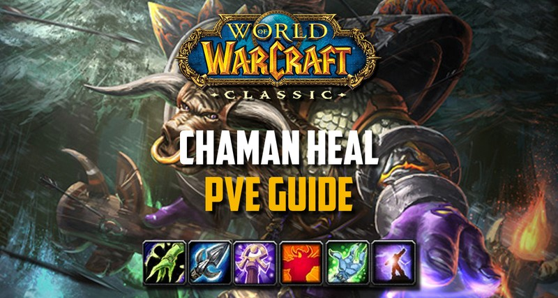 guide chaman pve wow classic