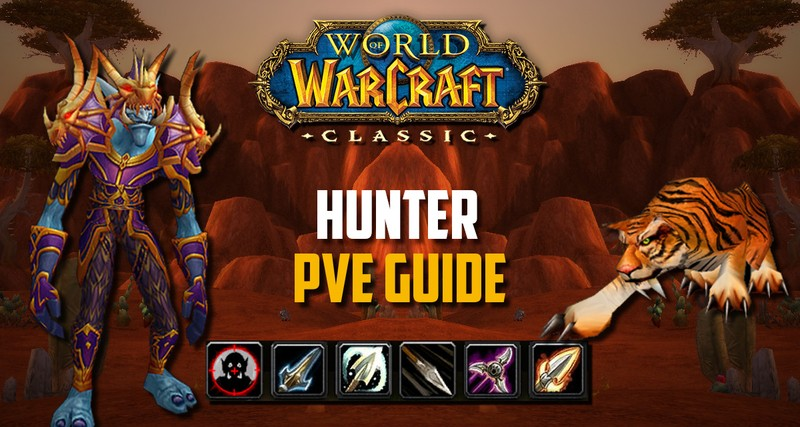 Wow Classic Hunter Pve Guide Spec Rotation Macros Bis Gear