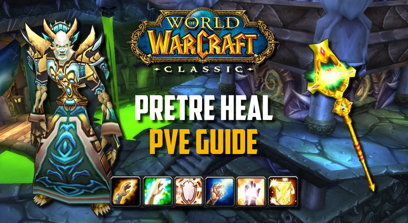 guide pretre heal pve wow classic