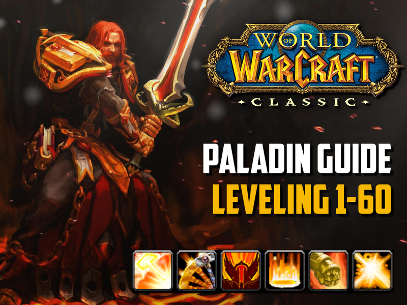Classic WoW - Paladin Guide Leveling 1-60 - Best Tips