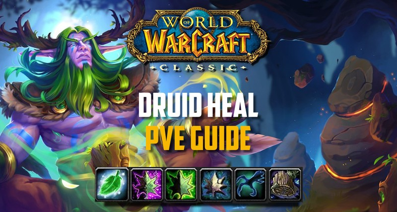 Restoration Druid PvE Guide Classic WoW