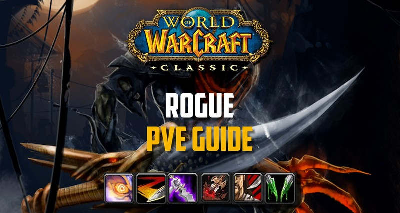 Rogue PvE Guide Classic WoW