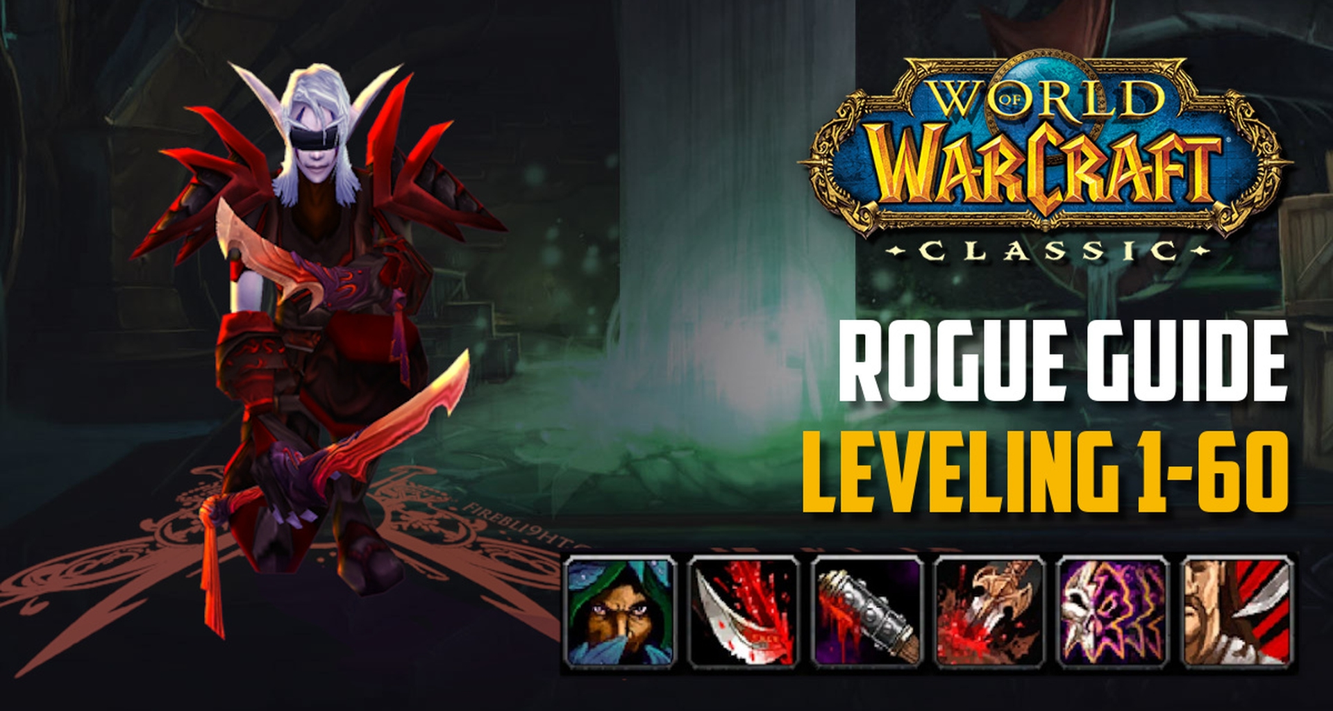 Classic Wow Rogue Guide Leveling 1 60 Best Tips