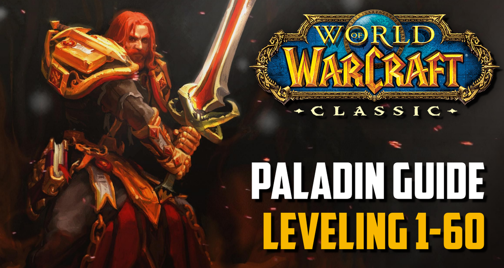 Classic Wow Paladin Guide Leveling 1 60 Best Tips